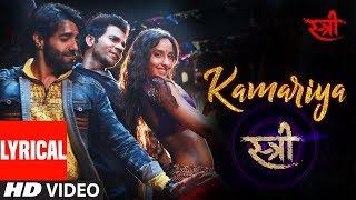 Kamariya Lyrics Video Song With Full Audio Song | Latest New Hindi Song 2018