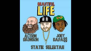 "Statik Selektah ""Beautiful Life"" feat. Action Bronson & Joey Bada$$ (Official Audio)"