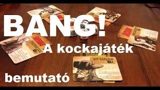 BANG! A kockajáték - társasjáték bemutató