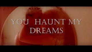 The Joker/Baby doll/Jonathan Crane  - [You haunt my dreams]