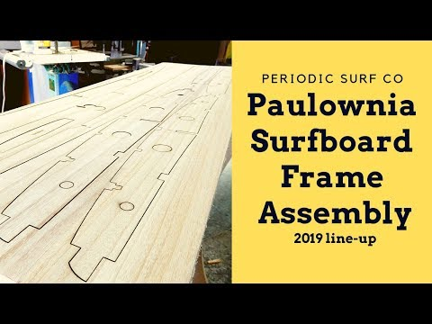 How to assemble our 2019 line of paulownia surfboard frames