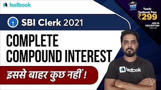 SBI Clerk Maths Classes | Complete Compound Interest | SBI Clerk Quantitative Aptitude