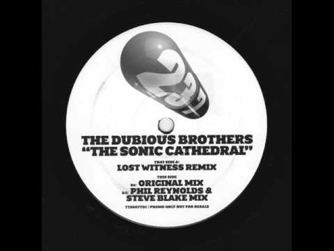 The Dubious Brothers - The Sonic Cathedral (Lost Witness Remix) [A side]