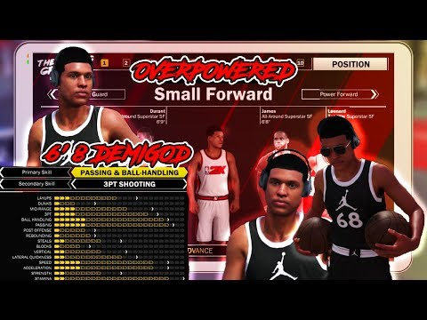 NBA 2K18 BEST SMALL FORWARD DEMIGOD PLAYER BUILD OVERPOWERED DUAL ARCHETYPE🔥🏀 + MyPlayer Creation!