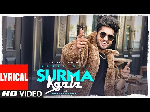 lyrical:-surma-kaala-song-|-jassie-gill-ft-rhea-chakraborty-|-snappy,-jass-manak-|-t-series