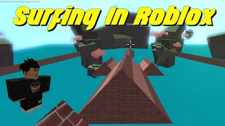 I Tried Surfing in Roblox...