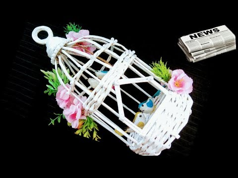 How to make Newspaper Bird Cage