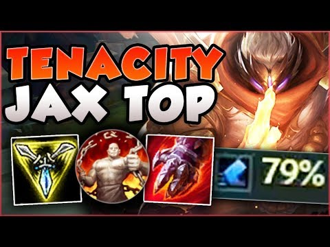 IMMUNE TO ALL CC? HOW STUPID IS 79% TENACITY JAX?! JAX SEASON 8 TOP GAMEPLAY! - League of Legends