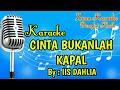 Cover Karaoke Cinta Bukanlah Kapal Iis Dahlia Populer