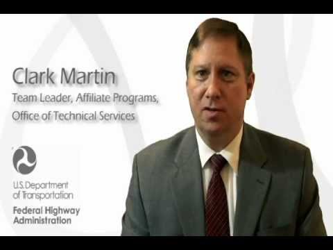 Clark Martin, Team Leader, Affiliate Programs, Office of Technical Services, FHWA