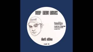 Tunnidge - Dark Skies (DEEP MEDi Musik)