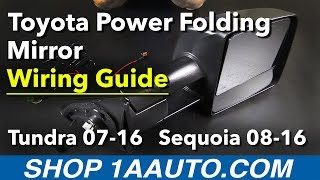 Product Wiring Guide Power Folding Mirror Toyota Sequoia Tundra 2007-16