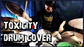 System of a Down - Toxicity - Drum Cover