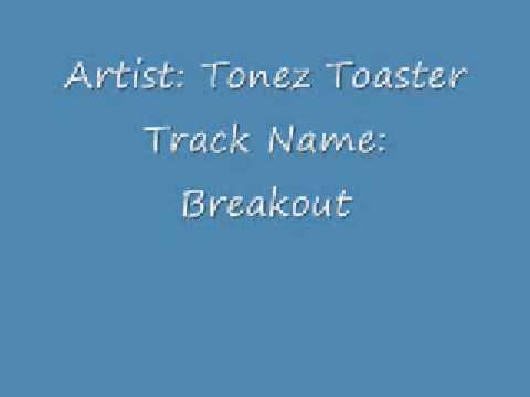 Tonez Toaster- Breakout