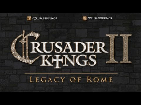 Crusader Kings 2: Legacy of Rome Released