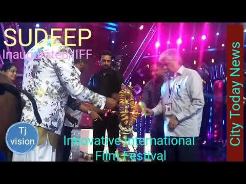 SUDEEP INAUGURATED INNOVATIVE INTERNATIONAL FILM FESTIVAL
