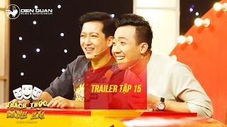Thách thức danh hài 3  trailer tập 15 (gala 1): cô gái dân tộc Mường liên tiếp chọc quê Trường Giang