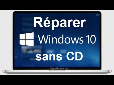 Comment réparer Windows 10 sans CD