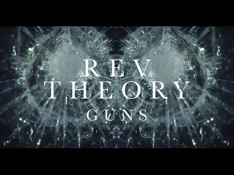 REV THEORY - Guns (Official Lyric Video)