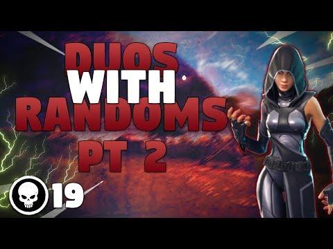 Random Duos Pt 2! - 19 Kills - Fortnite Battle Royale Gameplay