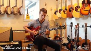 Folkway Music - 1965 Gibson ES-355 TDC Mono