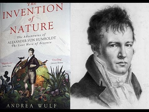 Humboldt, The Invention of Nature, Andrea Wulf - BBC Radio