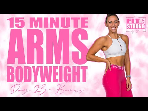 15 Minute Bodyweight Arms Workout | Fit & Strong At Home - Day 23 Bonus