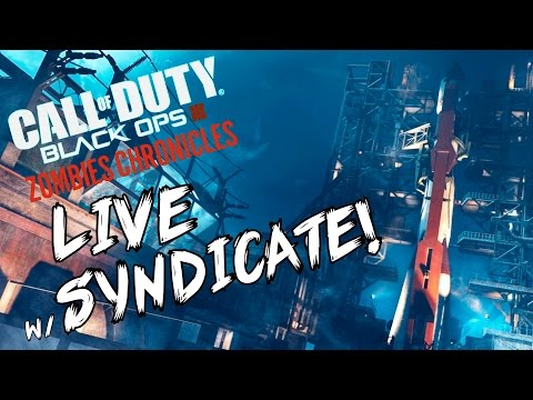 "Black Ops 3: ""Ascension & Nacht Der Untoten"" - ZOMBIE CHRONICLES *LIVESTREAM* w/ Syndicate!"