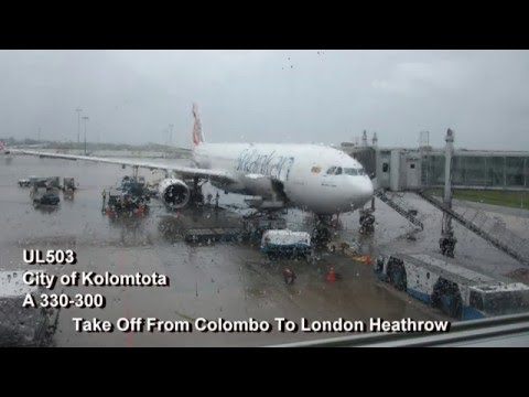 Sri Lankan Airlines New Airbus A330 Take off from Colombo CMB to London Heathrow LHR