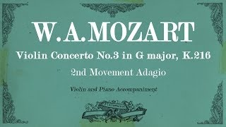 W.A.Mozart Violin Concerto No.3 in G major K.216 - 2nd mov Adagio - Piano accompaniment