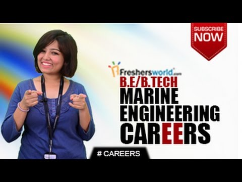 CAREERS IN Marine Engineering – B Tech,M Tech,Top Institutes,Govt  Jobs,Higher Studies,Salary Package