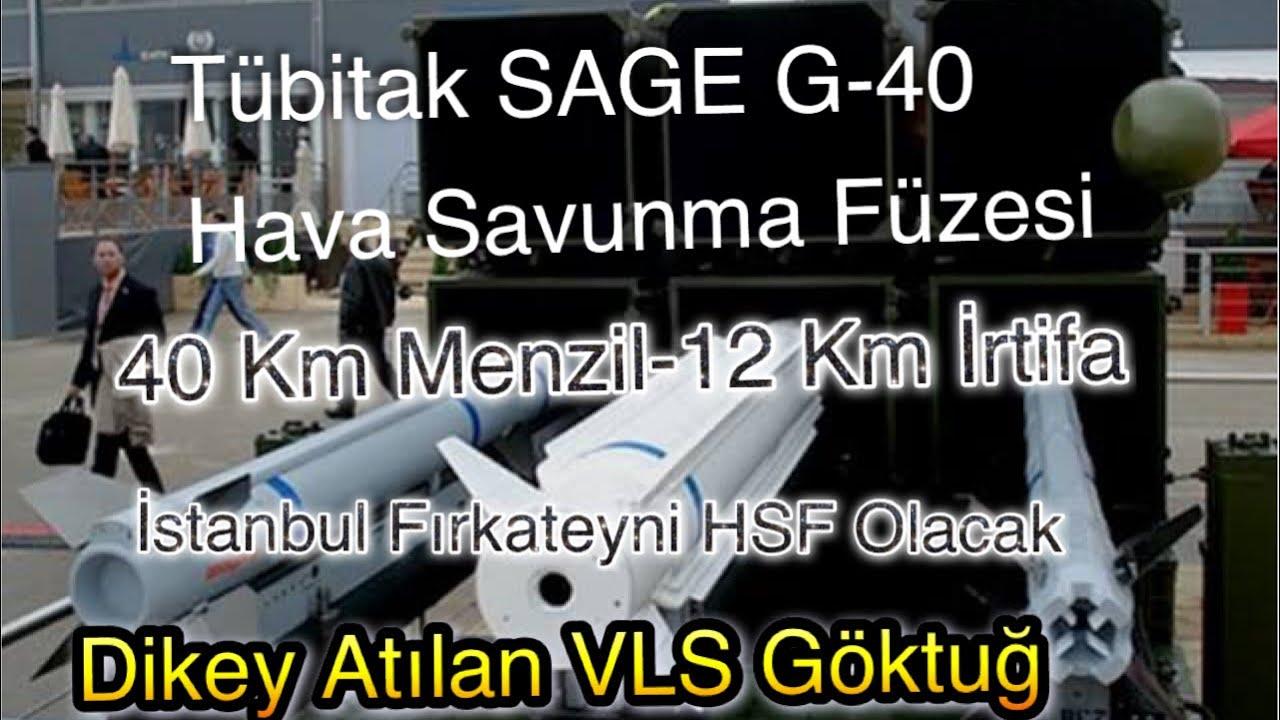Hisar O Yerine Tübitak SAGE G-40 VLS HavaSavunma Füzesi Hazır, İstif Sınıfı Fırkateyne Yetişecek