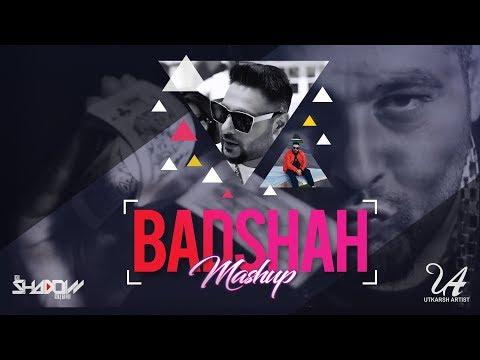 Badshah Mashup | DJ Shadow Dubai | King Of Rap | 2017