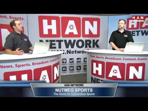 Nutmeg Sports: HAN Connecticut Sports Talk 8.17.16