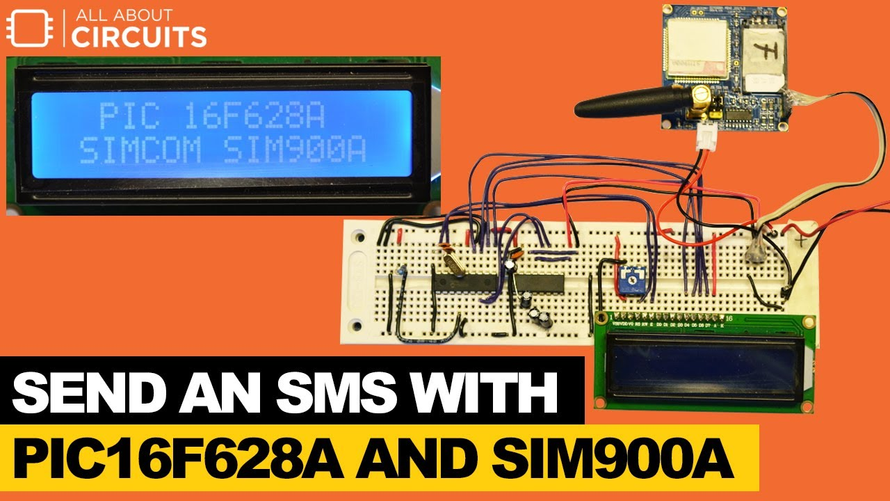 How to: Send an SMS with PIC16F628A and SIM900A