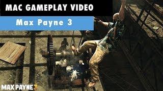 Max Payne 3 Mac Gameplay