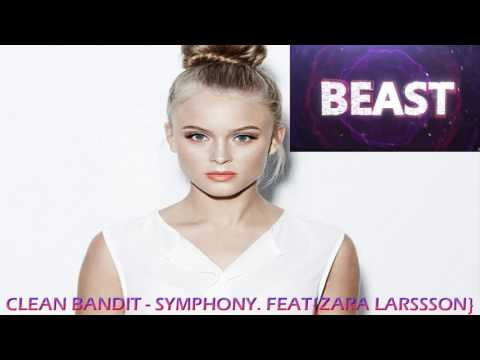 CLEAN BANDIT - SYMPHONY FT. ZARA LARSSON (HQ AUDIO )