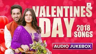Valentine's Day 2018 - Audio Jukebox | Best Bollywood Romantic Songs | New Love Songs Jukebox