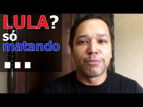 Lula? só matando...