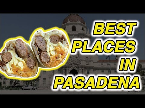 5 Best Places to Check Out in Pasadena