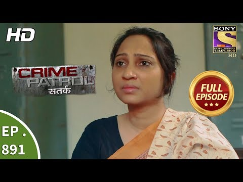 Crime Patrol Satark – Ep 891 – Full Episode – 28th January, 2018