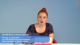 Hamilelik Öncesi ve Sonrası Taramalar