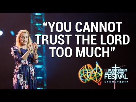 You cannot trust the Lord too much! | Emily Wilson at ACYF2017