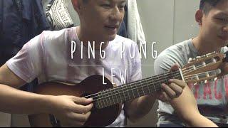 Ping Pong (Original Song) ✍