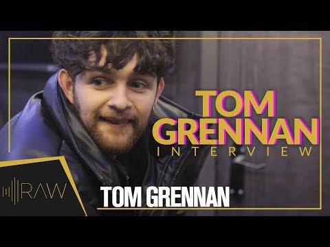 Nights Out, Fashion, Live Shows - Tom Grennan | RAW Interviews