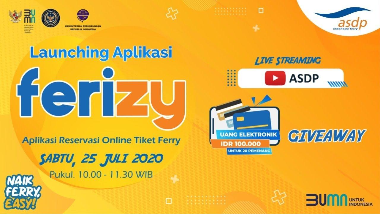 LAUNCHING FERIZY - Aplikasi Reservasi Online Tiket Ferry