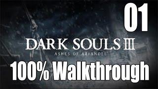 Dark Souls 3: Ashes of Ariandel - Walkthrough Part 1: Snowfield Bonfire