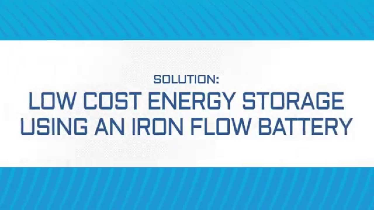 Low Cost Energy Storage Using an Iron Flow Battery by ESS, Inc