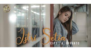 Download Mp3 Nella Kharisma - Istri Setia    Gudang lagu