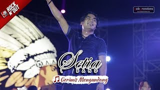 Download Mp3 Setia Band Samarinda | Gerimis Mengundang | Apache Rock N' Dut 21 Oktober 20